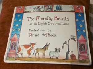 The Friendly Beasts by Tomie de Paola
