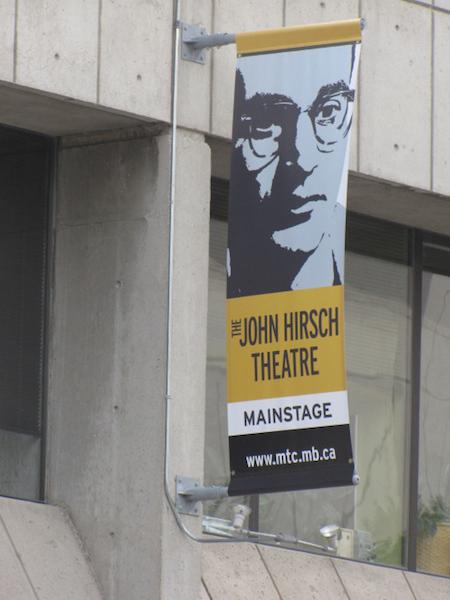 john hirsch banner manitoba theatre centre