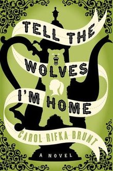 220px-Tell_The_Wolves_I'm_Home_cover_page
